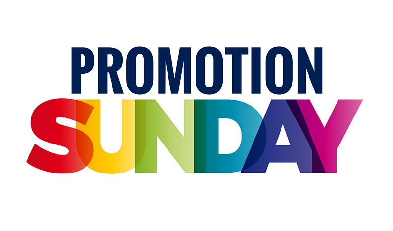 Promotion Sunday: Don't Miss This