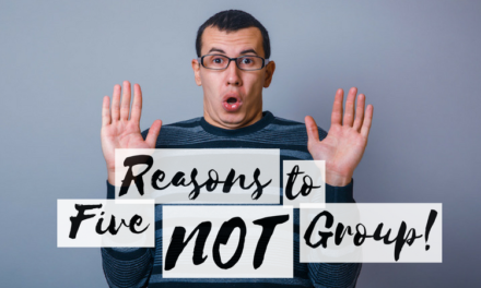 Five Reasons NOT to Offer Small Groups