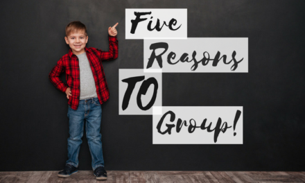 Five Reasons Why You SHOULD do Small Groups